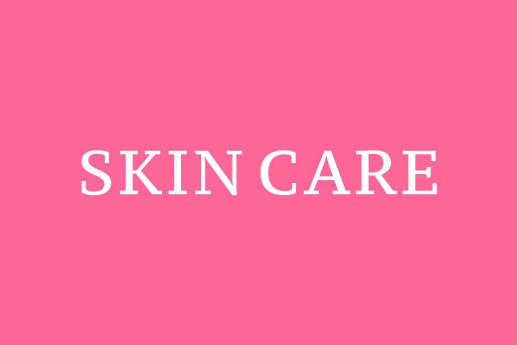 もっときれいな肌になる!肌知識アップのおすすめサイト4選!